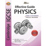 Cambridge IGCSE: Effective Guide Physics Core & Extended Topical Revision