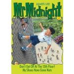 MR MIDNIGHT #07 DONT GET OFF 13TH FLOOR