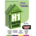 A Level Complete H1 Maths Guide  (Pure Mathematics and Statistics)