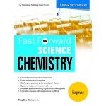 Lower Secondary Express Fast Forward Science Chemistry