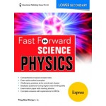Lower Secondary Express Fast Forward Science Physics