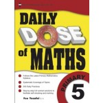 Primary 5 Daily Dose Of Maths-New Syllabus