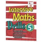 Primary 5 Intensive Maths Drills (New Syllabus)