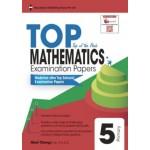 Primary 5 Top Mathematics Examination Papers - New Syllabus