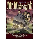 MR MIDNIGHT #27 PLEASE STAY IN YOUR GRAV