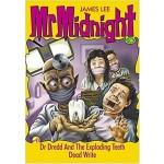 MR MIDNIGHT #36 DR DREDD & EXPLODING TEE