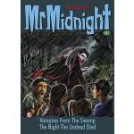 MR MIDNIGHT #81: VAMPIRES FROM THE SWAMP
