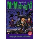 MR MIDNIGHT SE #11 FLYING BROOMSTICKS OF HALLOWEEN