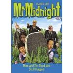 Mr Midnight #87 Dian & The Dead Men