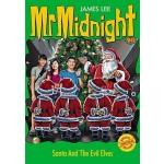 MR MIDNIGHT SE#13: SANTA AND THE EVIL EL