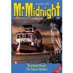 MR MIDNIGHT #90: RIVERBOAT GHOSTS