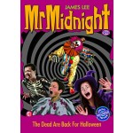 Mr Midnight SE#14:The Dead Are Back For HALLOWEEN