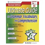 Primary 4 Ultimate Guide for Grammar, Vocabulary and Comprehension Revsised Edition