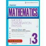 Secondary 3 Express Mathematics Model Examination Papers
