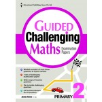 P2 Guided Challenging Maths Exam Papers