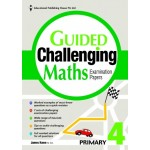 P4 Guided Challenging Maths Exam Papers