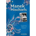 Manek Mischiefs: Of Patriarchs, Playboys and Paramours