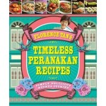 Florence Tan's Timeless Peranakan Recipes