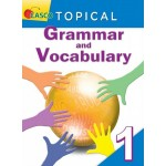 Primary 1 Topical Grammar and Vocabulary