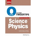O Level Science Physics at your Fingertips Revision Handbook