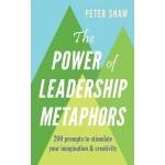 The Power of Leadership Metaphors