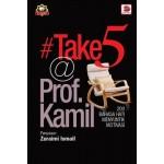#TAKE 5 @ PROF.KAMIL