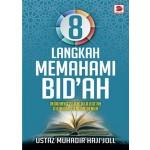 8 LANGKAH MEMAHAMI BID'AH