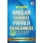 40 HADIS AMALAN SEDIKIT PAHALA