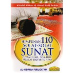 HIMPUNAN 110 SOLAT -SOLAT SUNAT,QIAMULLAIL,DOA-DOA MUNAJAT & ISTIGHFAR