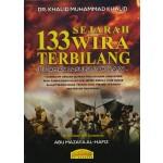 133 SEJARAH WIRA TERBILANG DIZAMAN RASULULLAH S.A.W.
