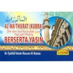 AL-MA'THURAT KUBRA&YASIN