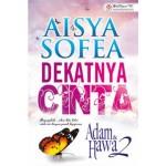 DEKATNYA CINTA-ADAM & HAWA 2