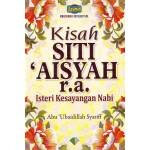 KISAH SITI AISYAH