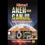 MISTERI ANEH&GANJIL BUKTI KEAGUNGAN ALLAH