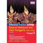 Penggal 3 Effective Practice STPM Sejarah Malaysia dan Asian Tenggara (1800-2000)