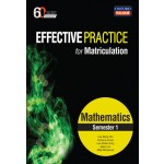 Semester 1 Effective Practice for Matriculation Mathematics