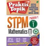 Penggal 1 STPM Praktis Topik 2013-2018 Mathematics T
