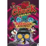 CHUCK CHICKEN 08: MAKHLUK ASING!