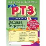 TINGKATAN 1 KERTAS MODEL PRA-PT3 BAHASA INGGERIS