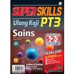 SUPER SKILLS ULANG KAJI PT3 SAINS
