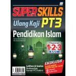 SUPER SKILLS ULANG KAJI PT3 PENDIDIKAN ISLAM