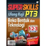 SUPER SKILLS ULANG KAJI PT3 REKA BENTUK DAN TEKNOLOGI