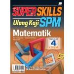 TINGKATAN 4 SUPER SKILLS ULANG KAJI SPM MATEMATIK