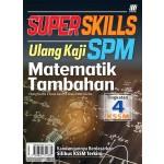 TINGKATAN 4 SUPER SKILLS ULANG KAJI SPM MATEMATIK TAMBAHAN