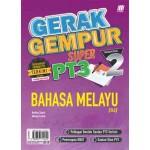 TINGKATAN 2 GERAK GEMPUR SUPER PT3 BAHASA MELAYU