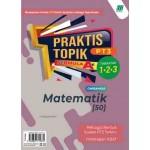 PRAKTIS TOPIK FORMULA A+ PT3 MATEMATIK(BILINGUAL)