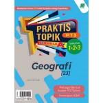 PRAKTIS TOPIK FORMULA A+ PT3 GEOGRAFI