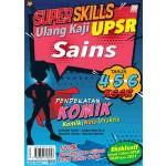 UPSR Super Skills Ulang Kaji Sains ( Pendekatan Komik)