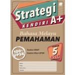 Tahun 5 Strategi Kendiri A+ Bahasa Melayu Pemahaman