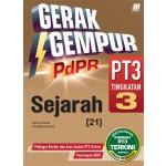 TINGKATAN 3 GERAK GEMPUR PDPR PT3 SEJARAH